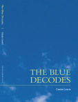 The Blue Decodes by Cassie Lewis