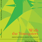 WITH THE YOUNGSTERS – A COLLECTION OF GROUP SESTINAS & GROUP VILLANELLES EDITED BY ALAN WEARNE